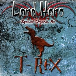 T-REX Aroma Lord Hero